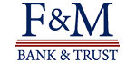 F & M Bank and Trust Company