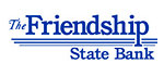 The Friendship State Bank