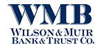 Wilson & Muir Bank